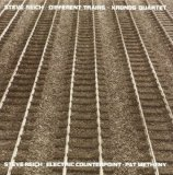 Different Trains, Electric Counterpoint / Kronos Quartet, Pat Metheny