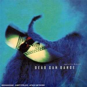 Dead Can Dance SPiritChaser