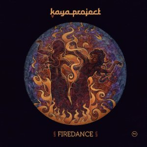Kaya Project - Firedance