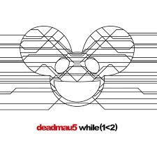 Deadmau5-While