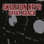 Steve Roach - Skeleton Keys