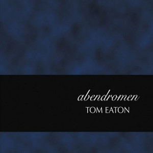 Tom Eaton Abendromen cover