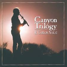 R. Carlos Nakai Canyon Trilogy