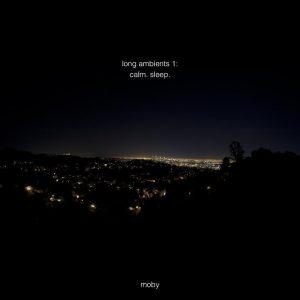 Moby Long Ambient