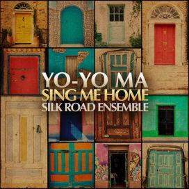 """Yo-Yo Ma """"Sing Me Home"""""""