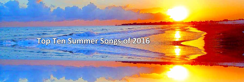 toptensummersongs2016