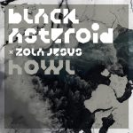 Black Asteroid Howl
