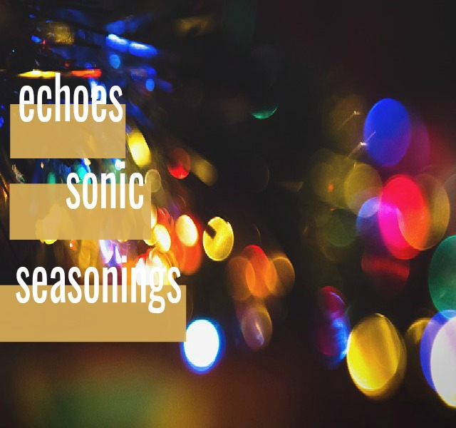 Sonic Seasonings