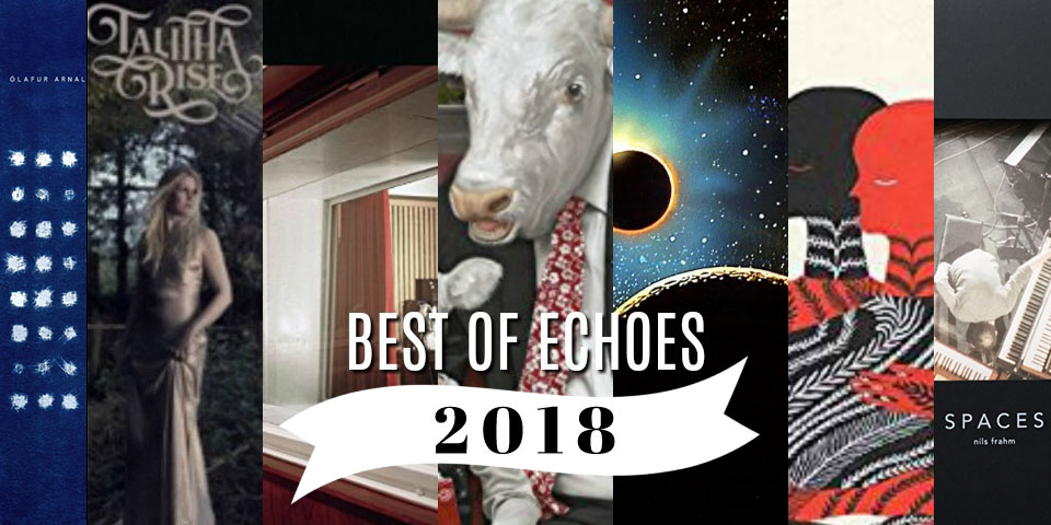 The Best of Echoes 2018